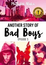 Another story of bad boys - Tome 1