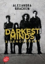Darkest minds- Tome 3 avec affiche du film en couverture