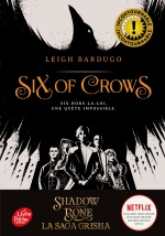 couverture de Six of Crows - Tome 1