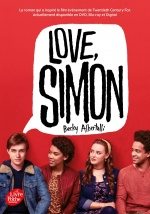 couverture de Love Simon - tie-in (Moi, Simon, 16 ans, Homo Sapiens)